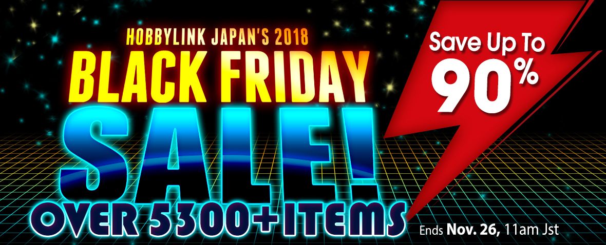 Black Friday at HobbyLink Japan