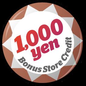 1,000 Yen Bonus Store Credit
