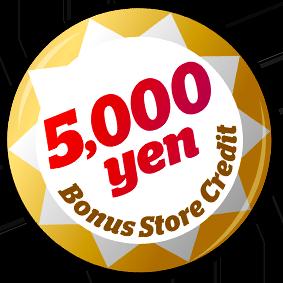 5,000 Yen Bonus Store Credit