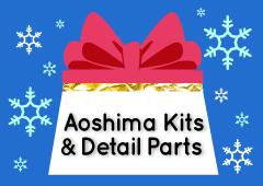 Aoshima Kits & Detail Parts