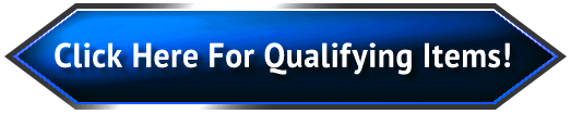Click Here for Qualifying Items